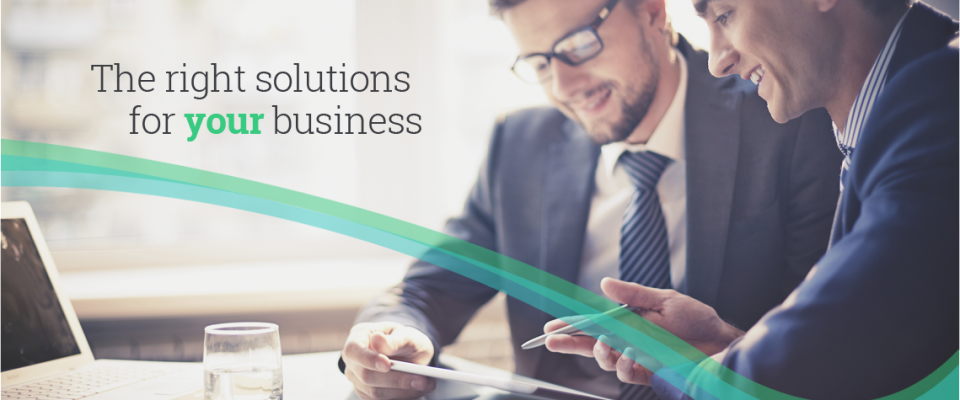 The right solutions for your business